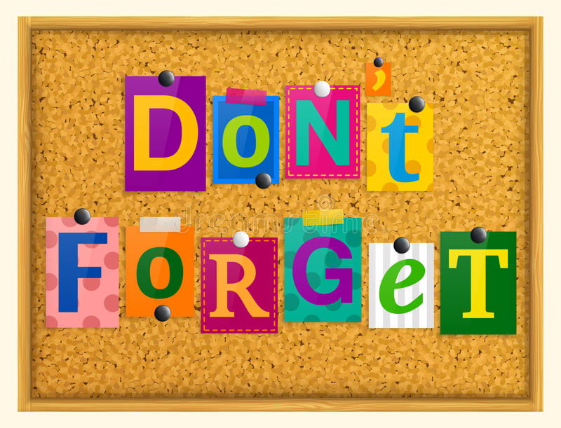 Don`t forget text from magazine letters pinned to a cork notice board with push pins. Vector. Don`t forget text from magazine letters pinned to a cork notice royalty free illustration
