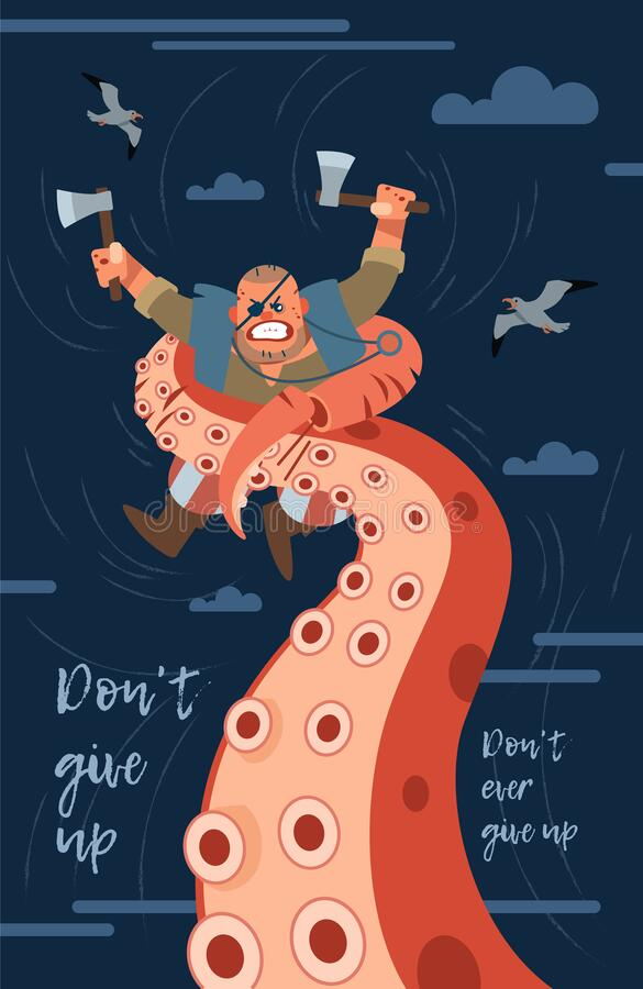 Free Don`t Give Up. Inspirational Motivation Quote Design Background. A Pirate Fights A Giant Monster Octopus. Illustration Royalty Free Stock Image - 174015286