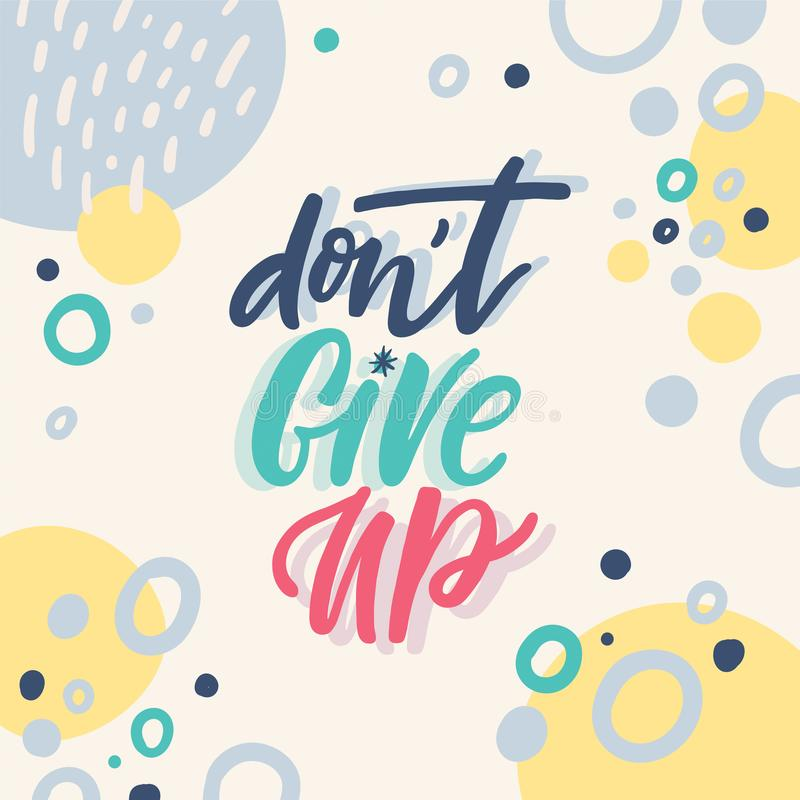 Free Don`t Give Up Lettering Illustration Stock Photos - 124883583