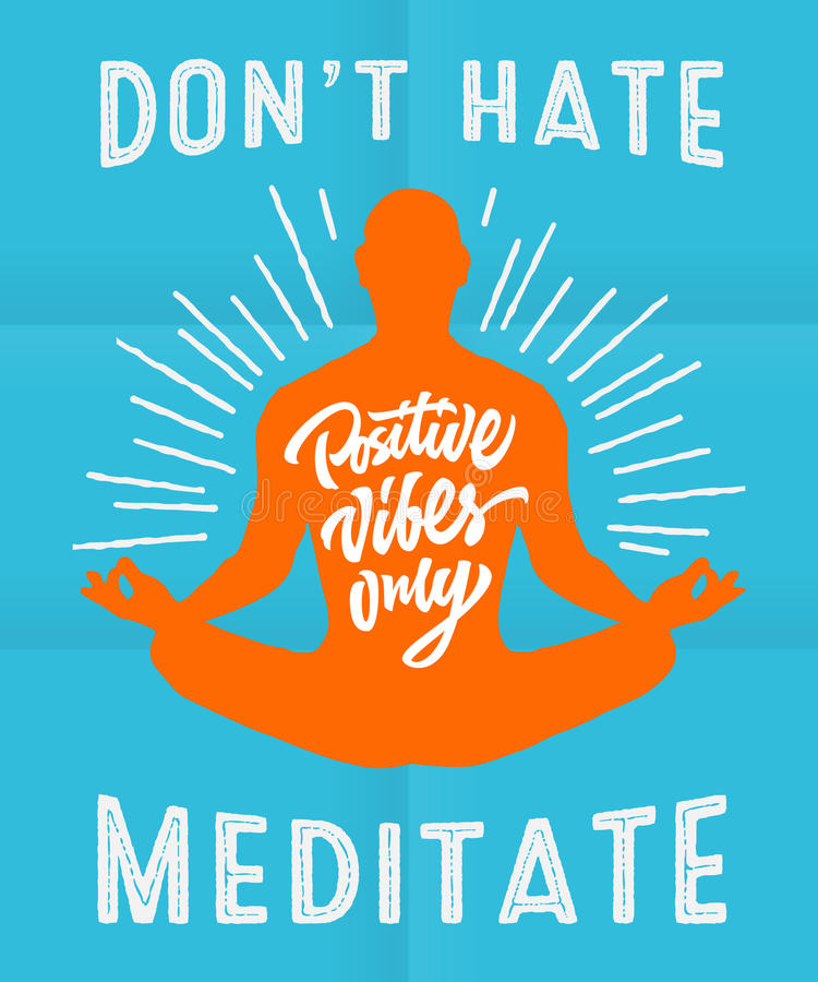 Don`t hate meditate - motivational poster royalty free stock photos