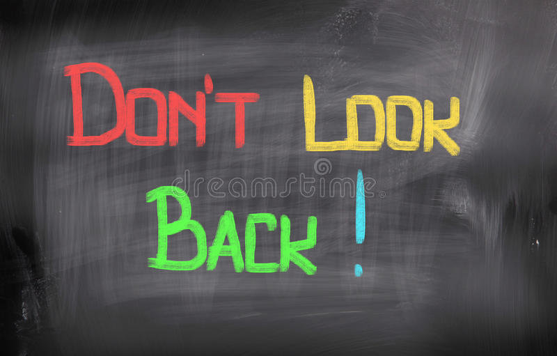 Don't Look Back Concept stock photo