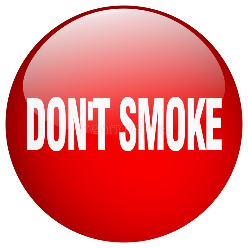 Don`t smoke red round gel isolated push button royalty free illustration