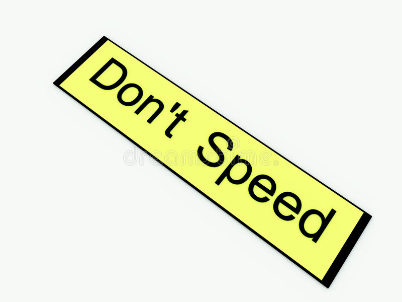 Don t Speed Sign 1