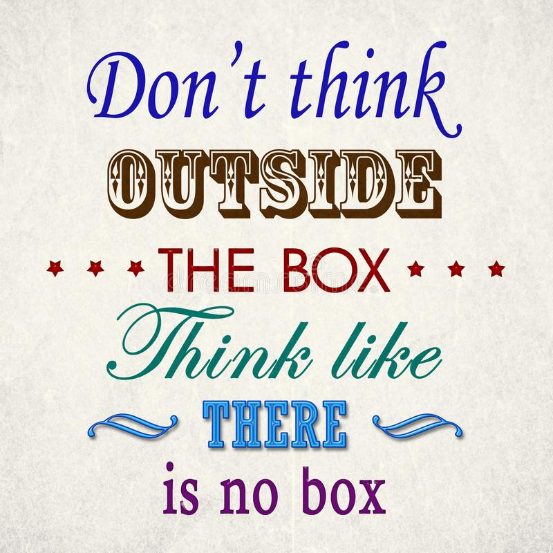 Don& x27;t think outside the box stock photo
