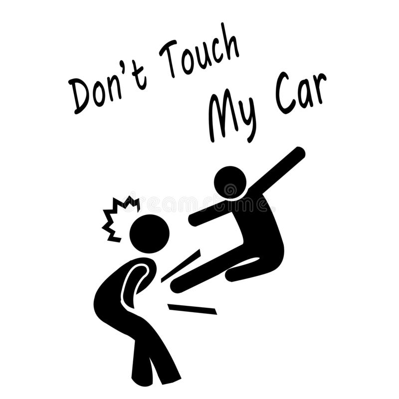 Don`t Touch My Car stock illustration