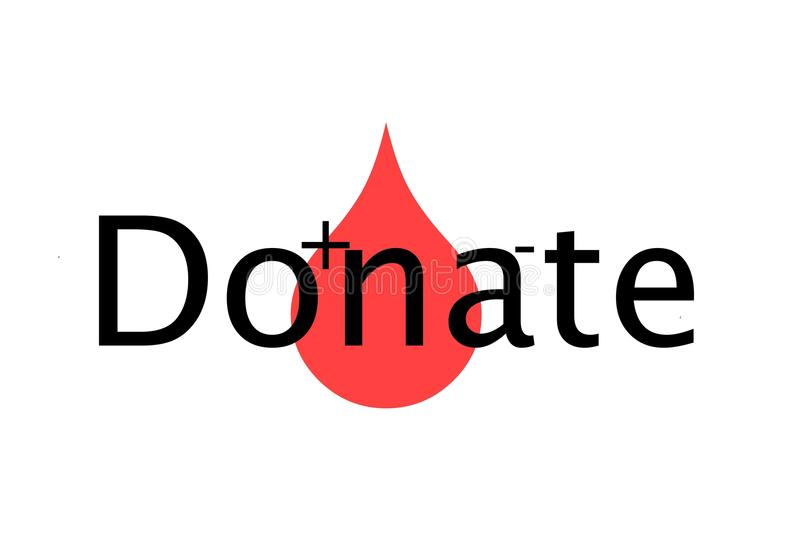 Donate. The word 'donate' on top of a big drop of blood stock illustration