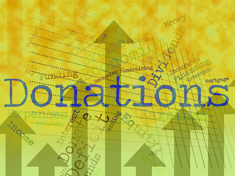 Donation Word Indicates Donate Give And Supporter. Donation Word Showing Donate Contributes And Support royalty free illustration