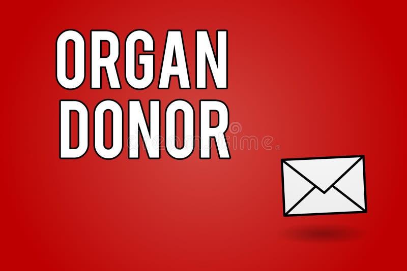 Donatore di organo del testo della scrittura Concetto che significa dimostrazione di A chi offre un organo dal loro corpo per tra illustrazione di stock