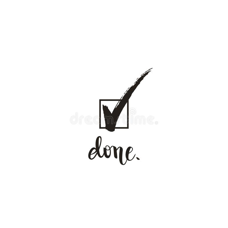Done, check mark tick the box symbol and calligraphy, vector illustration stock illustration