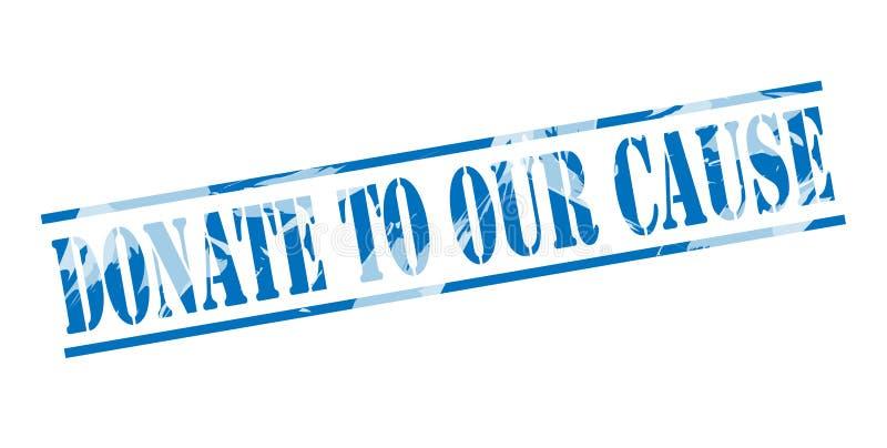 Donnez à notre timbre bleu de cause illustration de vecteur