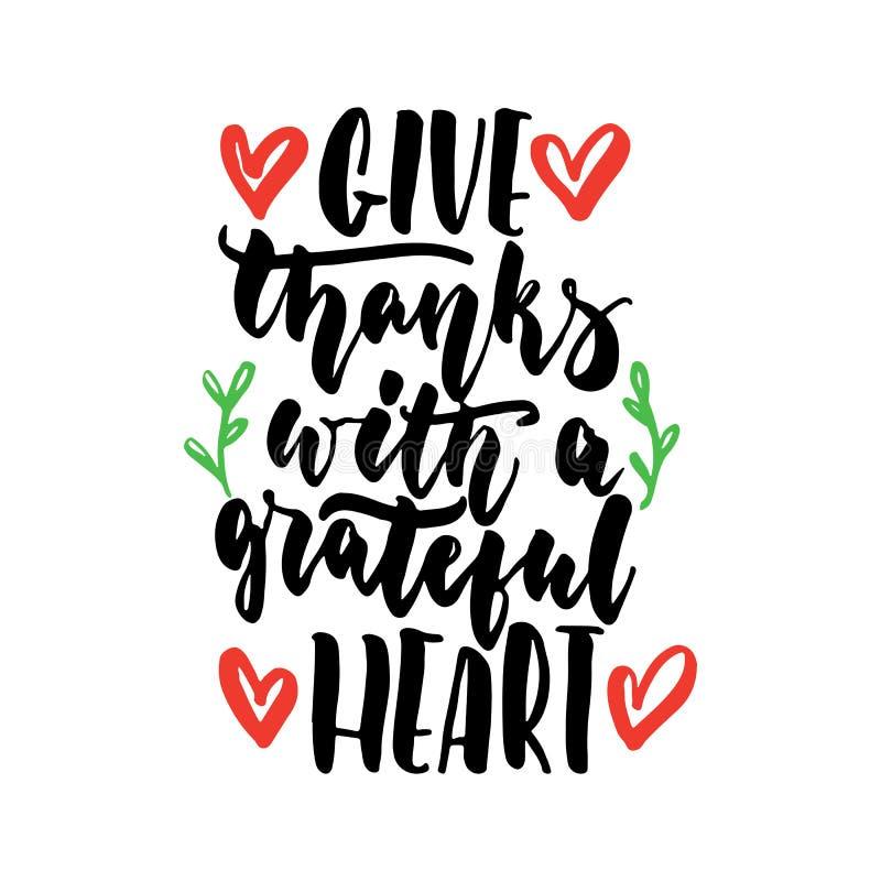 Donnez les mercis avec un coeur reconnaissant - citation tirée par la main de lettrage d'isolement sur le fond blanc Encre de bro illustration libre de droits