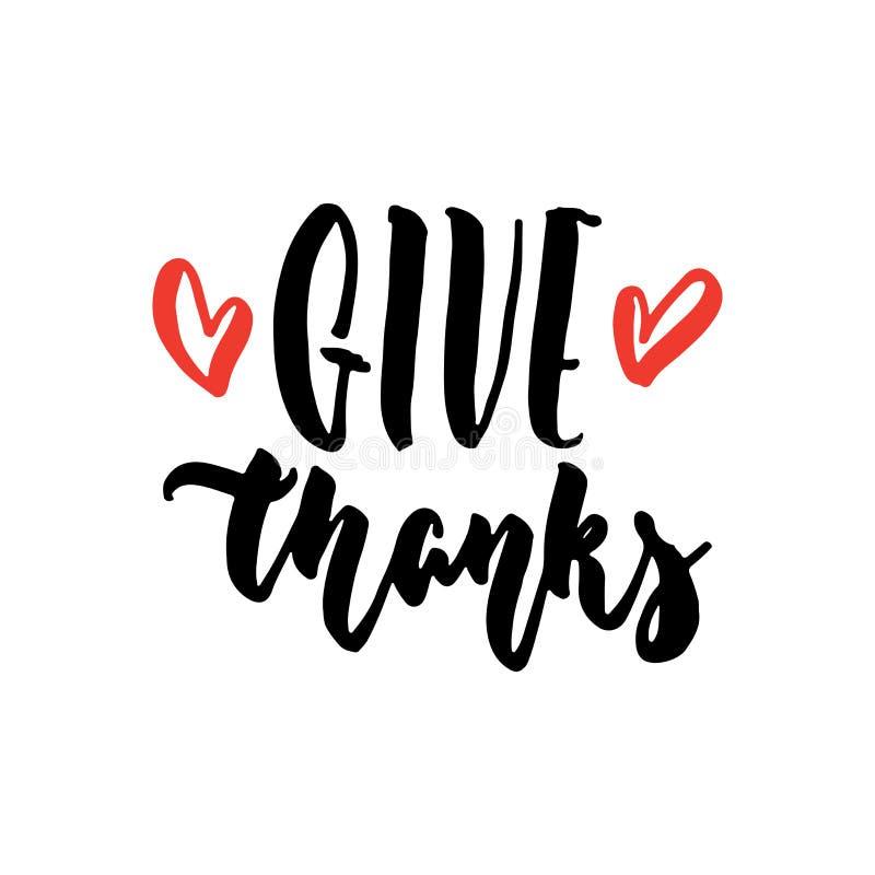 Donnez les mercis - citation de lettrage dessinée par Thanksgivinghand avec des coeurs d'isolement sur le fond blanc Encre de bro illustration de vecteur