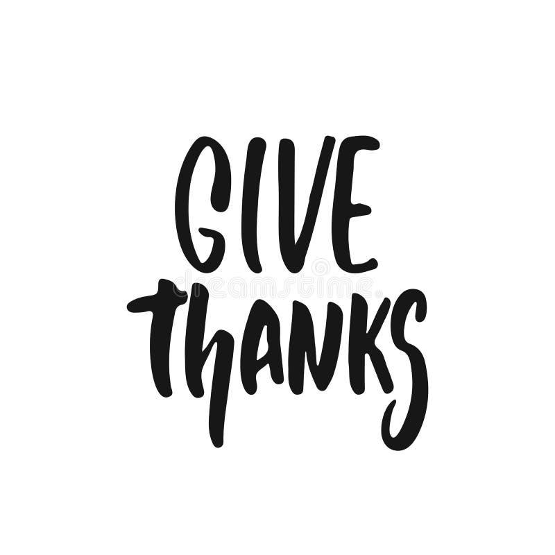 Donnez les mercis - expression tirée par la main de lettrage de Thanksgiving de saisons d'automne d'isolement sur le fond blanc A illustration libre de droits
