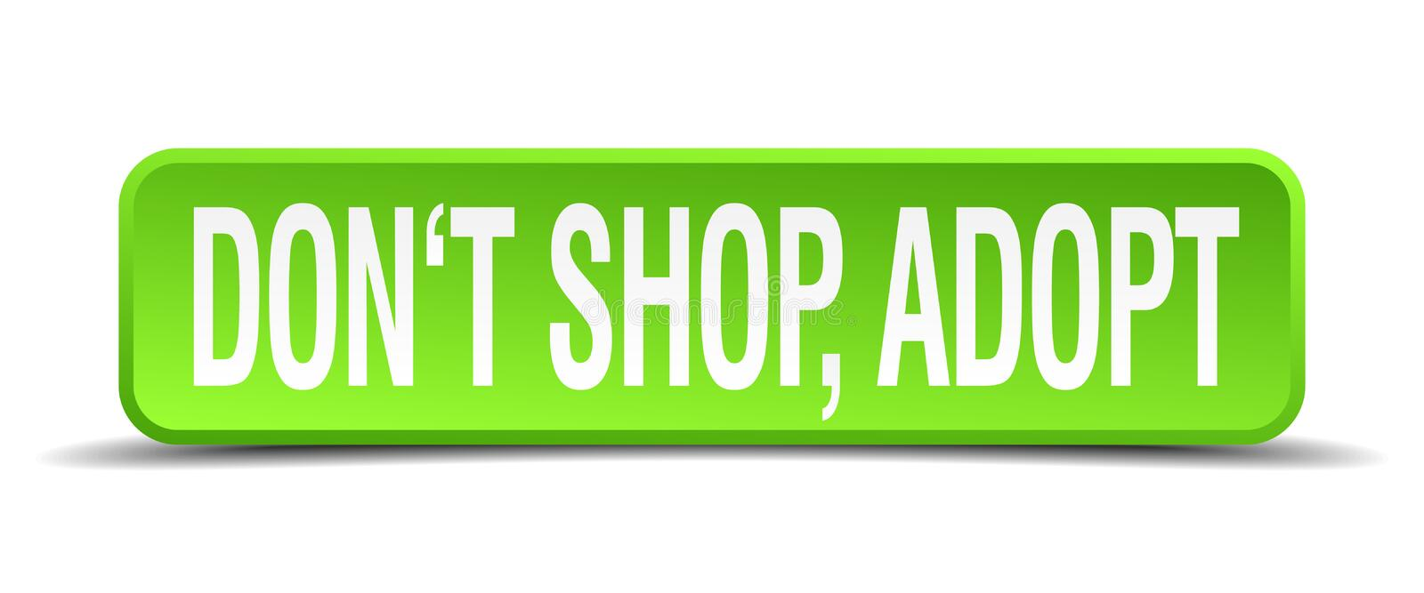 dont shop adopt green 3d square isolated button vector illustration