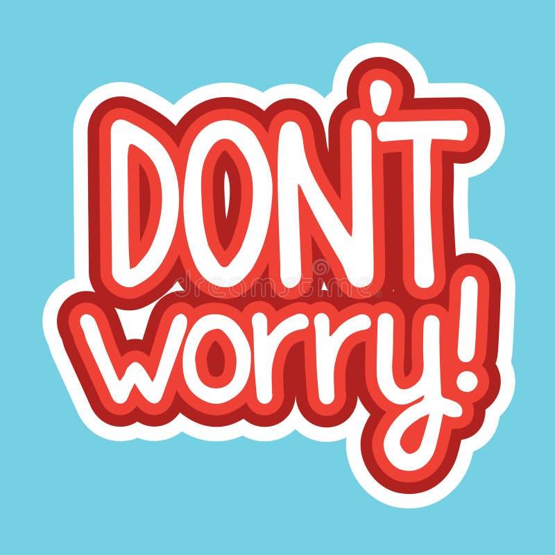 Dont Worry Sticker Social Media Network Message Badges Design. Vector Illustration stock illustration