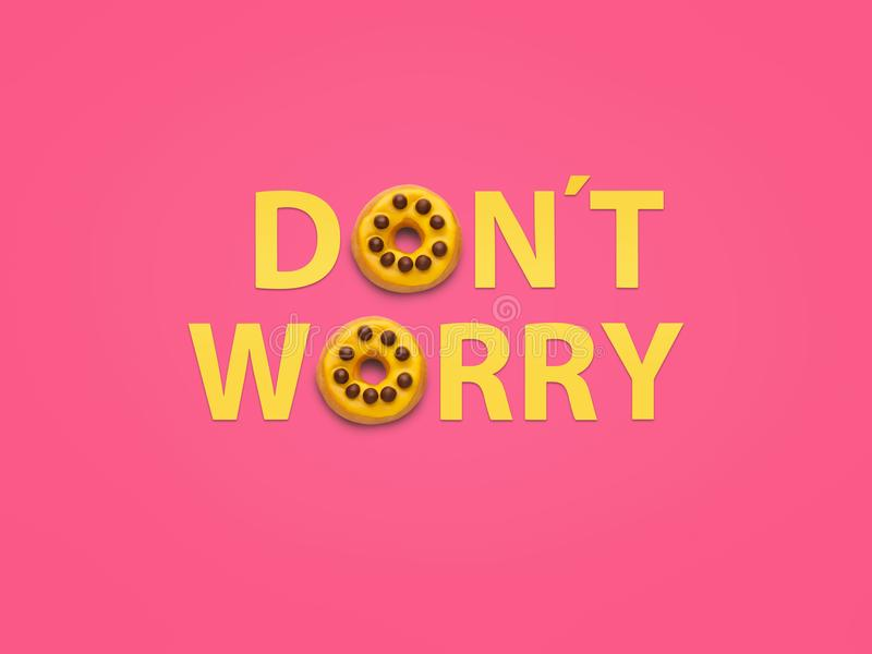Dont worry words and doughnuts stock photo