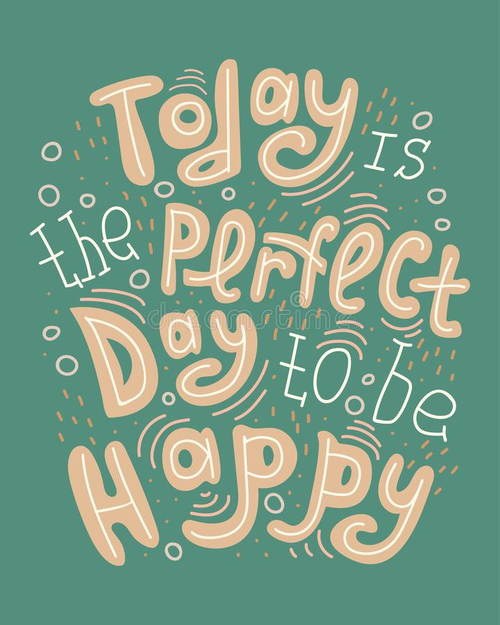 Free Doodle Lettering Quote - Today Is The Perfect Day To Be Happy Stock Image - 133584951