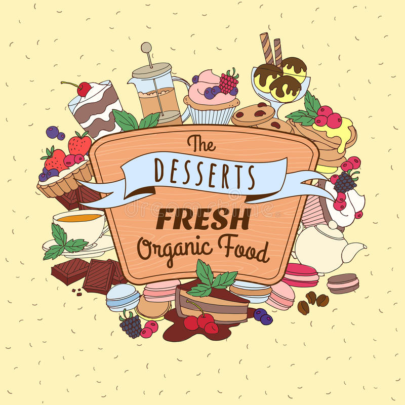 Doodle vintage desserts frame. Cakes, ice cream and berries with. Vector illustration Doodle vintage desserts frame. Cakes, ice cream and berries with wooden stock illustration