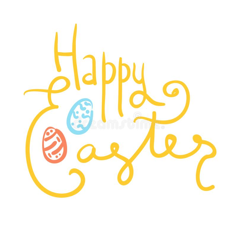 Doodle yellow Happy Easter text with color eggs. Doodle yellow handwritten Happy Easter text with colorful eggs on white background. Funny comic Easters royalty free illustration