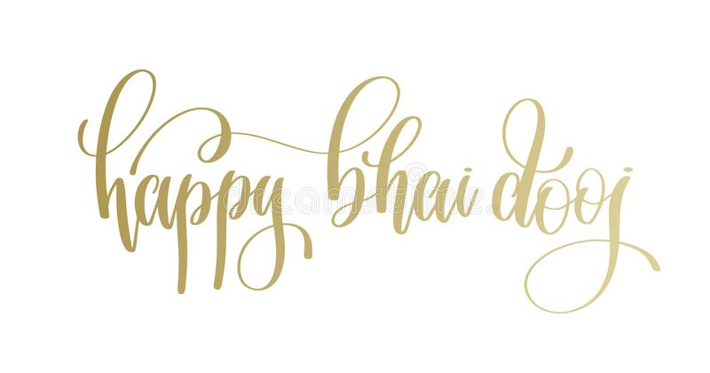 Dooj heureux de bhai - texte d'inscription de lettrage de main d'or à l'Indien illustration libre de droits