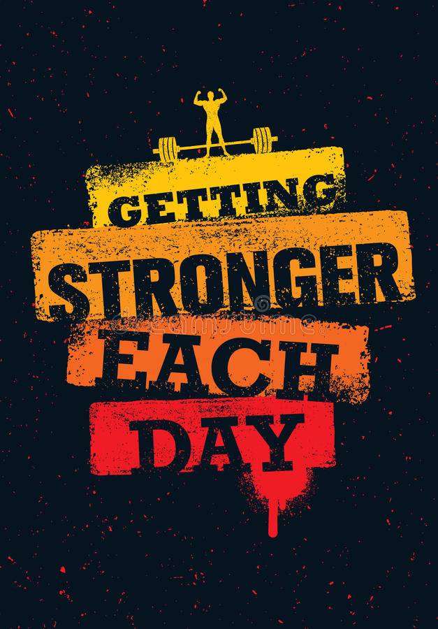 Dostawać Silny każdego dnia Treningu i sprawności fizycznej Gym motywaci wycena Kreatywnie sporta typografii Grunge Wektorowy pla royalty ilustracja