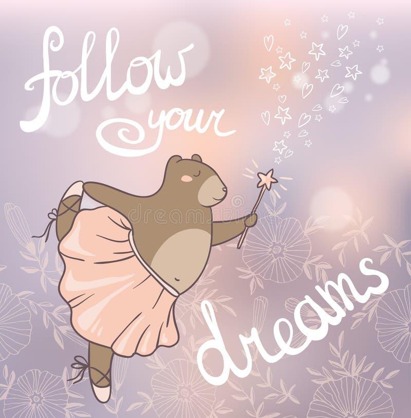 drömmar följer ditt Romantiskt kort för begrepp med den gulliga björnen stock illustrationer