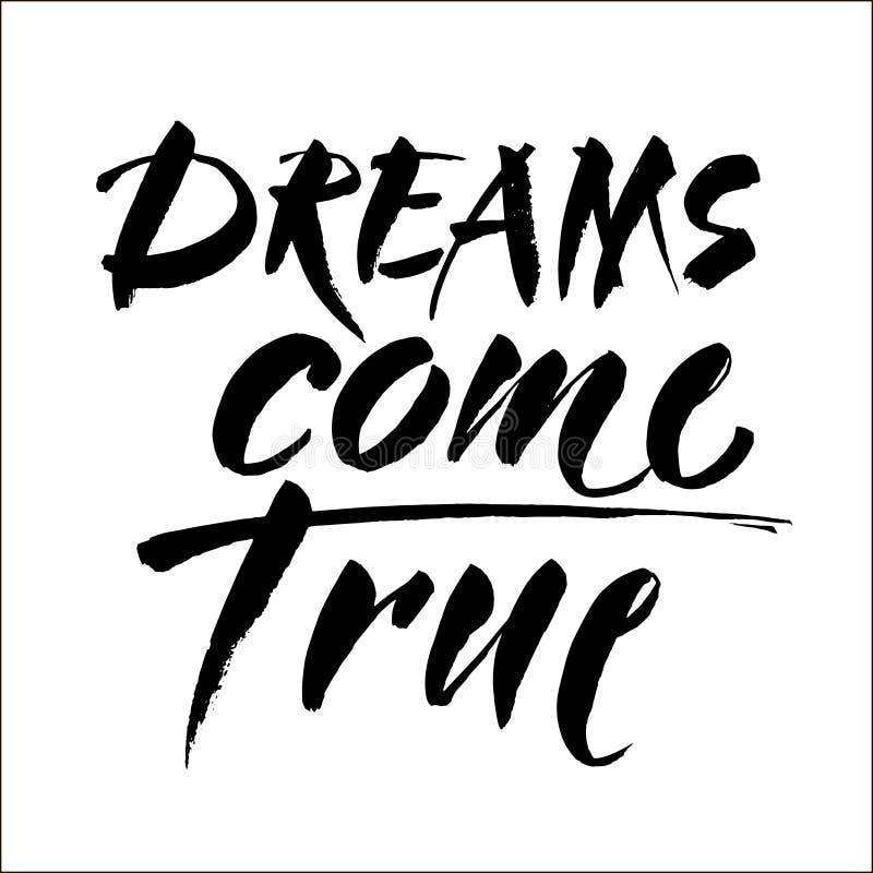 Drömmar kommer den riktiga handen dragen bokstäver som isoleras på vit bakgrund för din design Modern borstekalligrafi vektor royaltyfri illustrationer