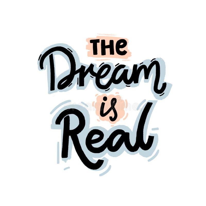 Drömmen är verklig Motivational citationstecken om att nå målet, lust Handbokstäverdesign för dräkt, tryck och stock illustrationer