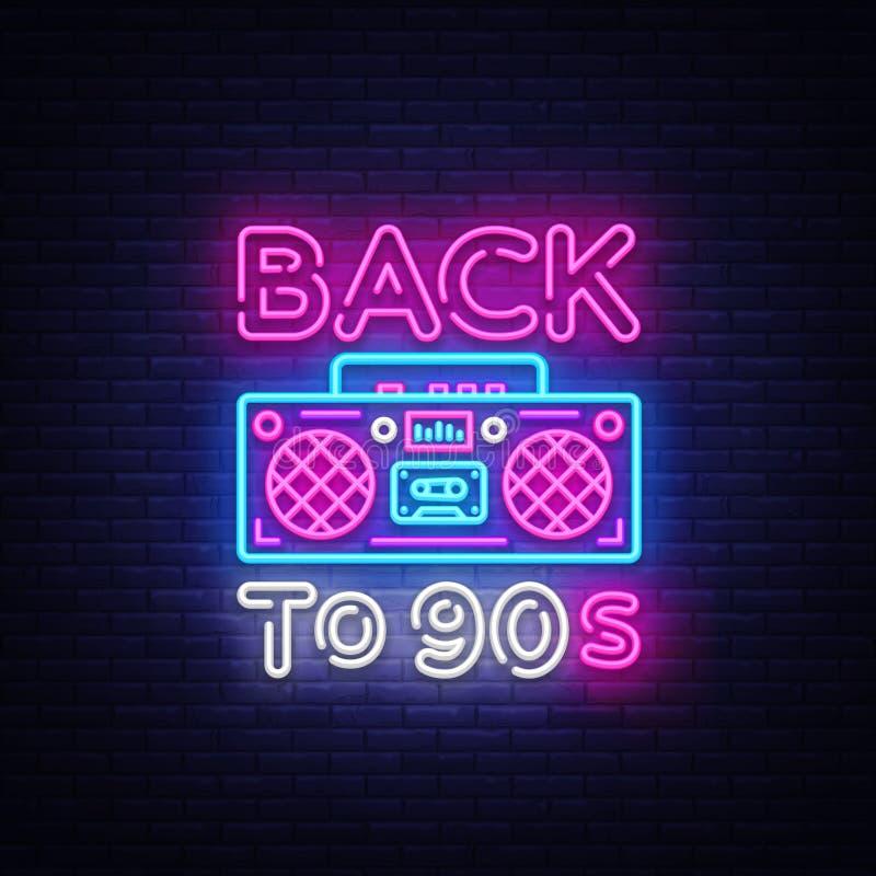 Dra tillbaka till 90-talneonaffischen, kortet eller inbjudan, designmall Retro bandspelareneontecken, ljust baner Dra tillbaka ti royaltyfri illustrationer