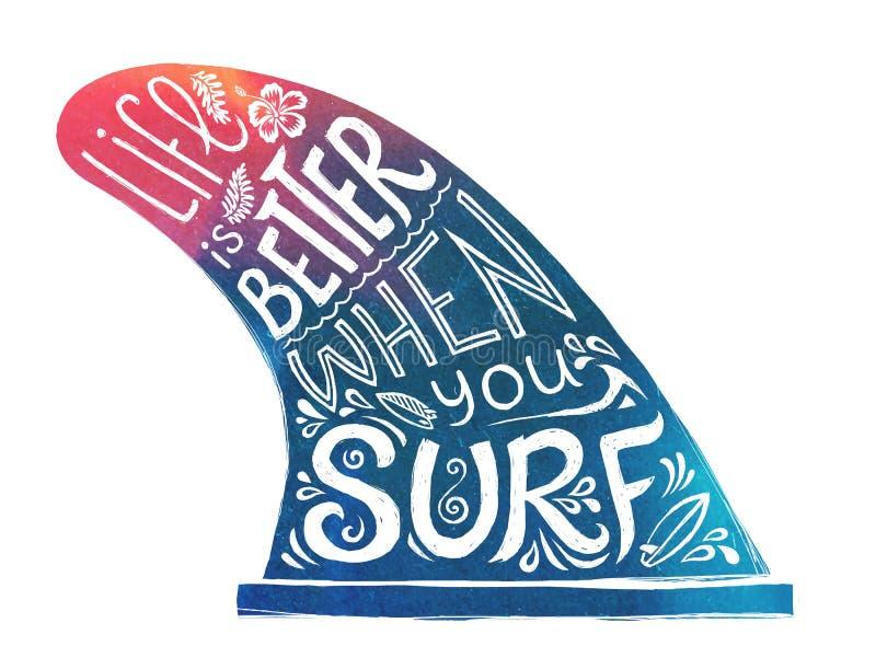 Dragen enkel fena för blått och för rosa färger hand med livsstilbokstäver - liv är bättre, när du surfar stock illustrationer