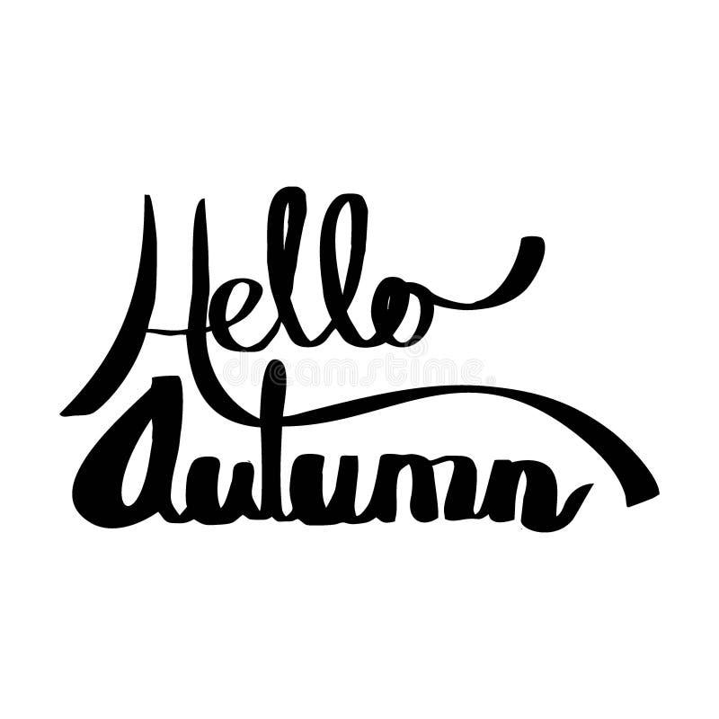 Dragen stil för Hello hösttypografi hand Manuell handskriftvektor vektor illustrationer