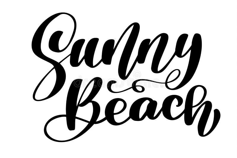 Dragen Sunny Beach texthand märka den handskrivna kalligrafidesignen, vektorillustration, citationstecken för designhälsning stock illustrationer