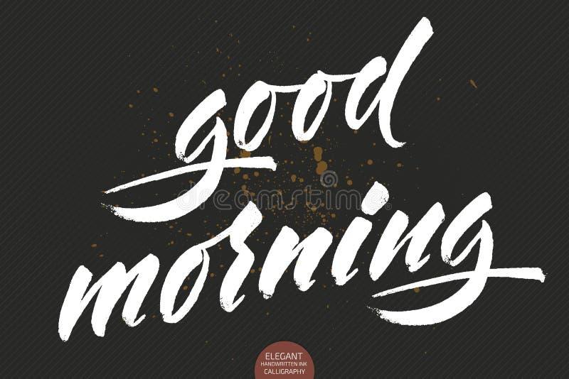 Dragen vektorhand märka bra morgon Elegant modern kalligrafifärgpulverillustration med hälsningar Typografiaffisch royaltyfri illustrationer