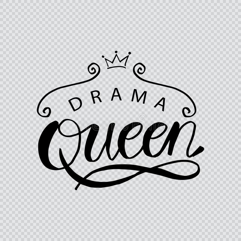Drama Queen hand drawn typography royalty free illustration