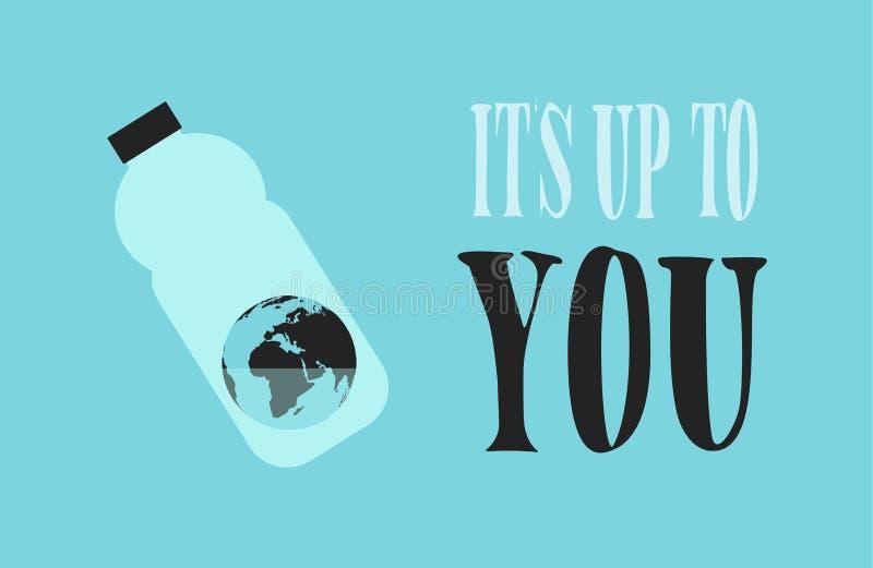 Drapeau d'Eco La terre dans la bouteille en plastique avec de l'eau peu de Texte de motivation : Son jusqu'à vous illustration stock