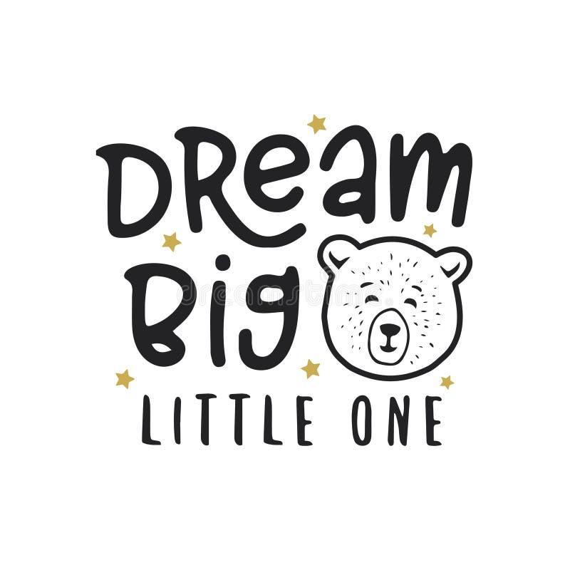 Free Dream Big Little One Kid Clothes Design. Vector Vintage Illustration. Royalty Free Stock Image - 100148446