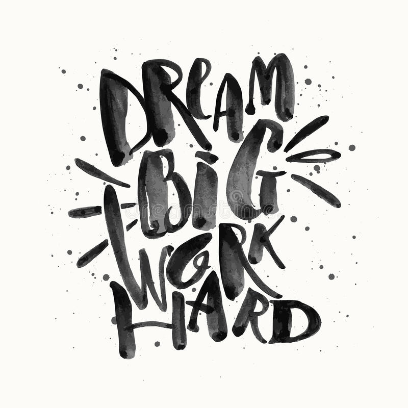 Dream big work hard. Concept hand lettering motivation gold glitter poster. Artistic design for a logo, greeting cards, invitations, posters, banners, seasonal vector illustration