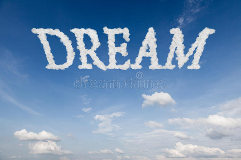 Dream concept text in clouds. On blue sky vector illustration