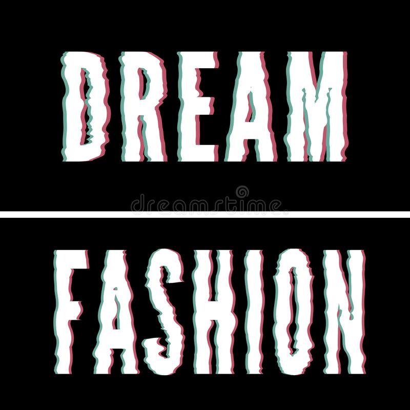 Dream Fashion slogan, Holographic and glitch typography, tee shirt graphic, printed design. Dream Fashion slogan, Holographic and glitch typography, tee shirt stock illustration