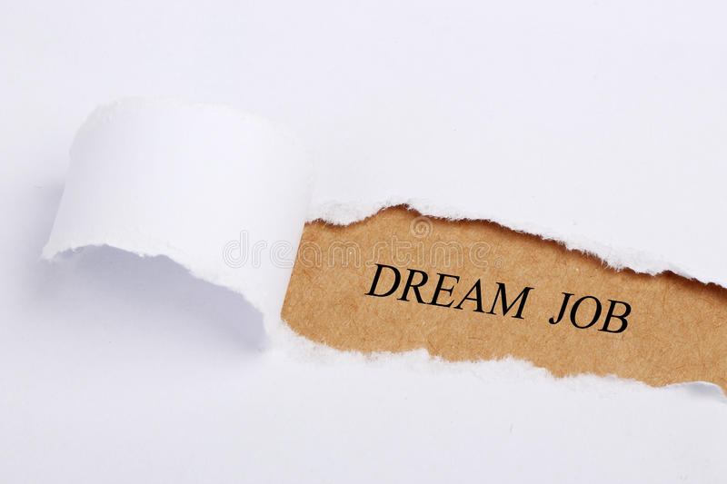 Dream Job. Text on brown paper with teardrop stock photo