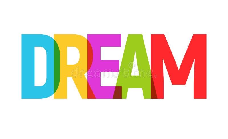DREAM word graphic banner illustration. Dream big inspirational typography.  vector illustration
