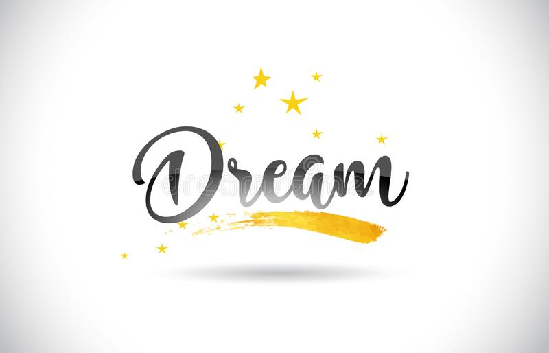 Dream Word Vector Text with Golden Stars Trail and Handwritten C stock illustration