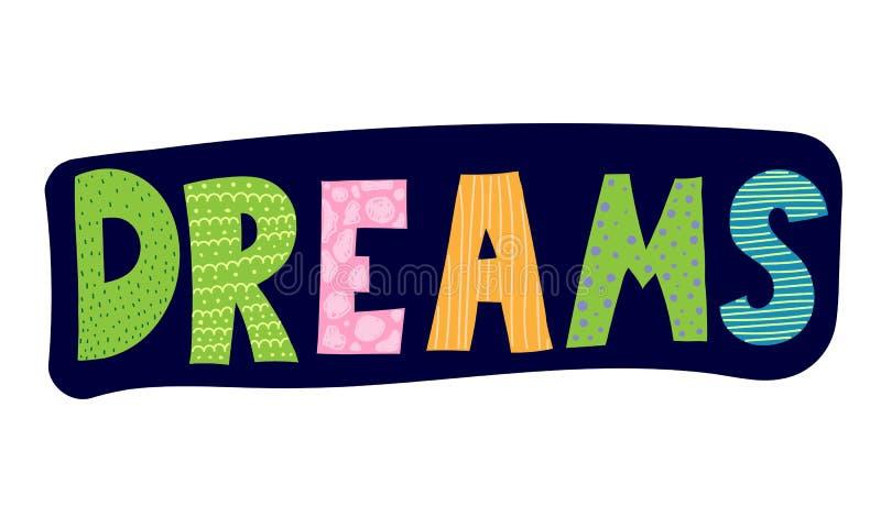 Dreams. Cute color children`s cartoon inscription with decorative elements. vector illustration. royalty free illustration