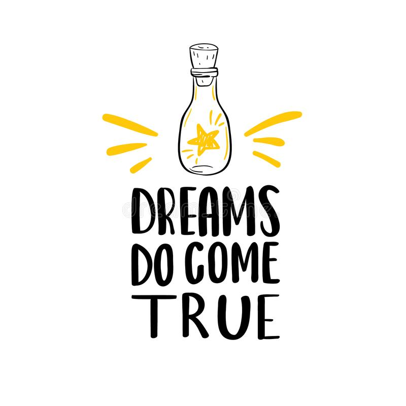 Dreams do come true lettering phrase vector illustration