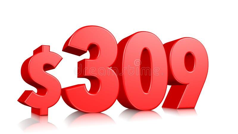 309$ drei hundert Symbol mit neun Preisen rote Textzahl 3d mit Dollarzeichen auf weißem Hintergrund übertragen vektor abbildung