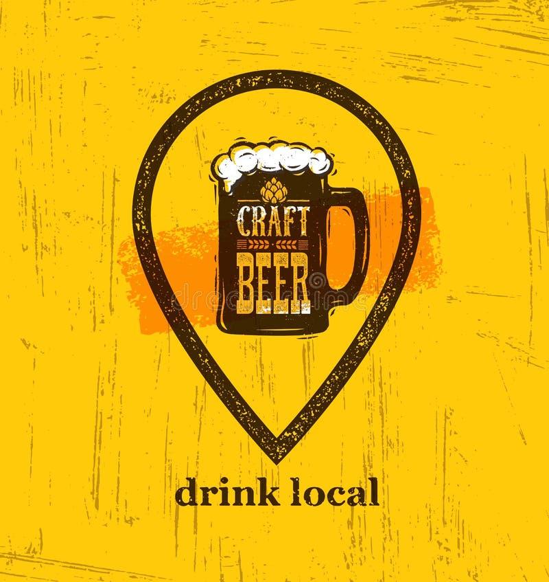 Drink Local Craft Beer Creative Banner Concept On Rough Background. Beverage Vector Design Element royalty free illustration