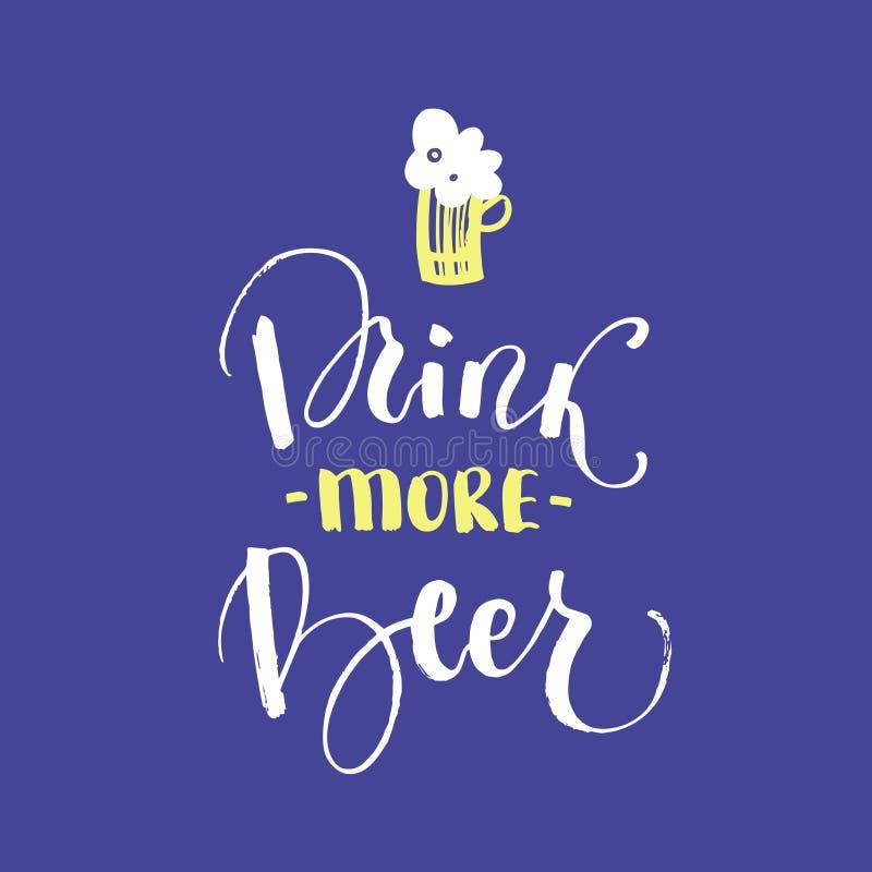 Drink meer bier - unieke handdrawn typografieaffiche stock illustratie