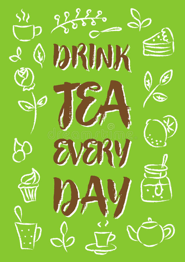 Drink tea every day vector illustration. Creative poster with decorative elements cup, cake, jam, teapot. Ready to print royalty free illustration