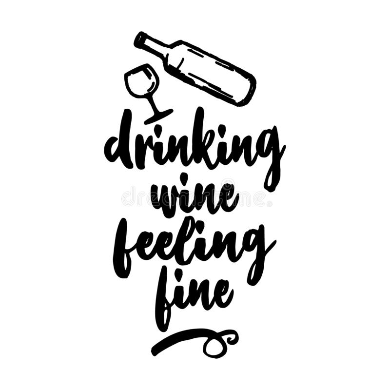 Drinking wine feeling fine - lovely Concept with decanter and wine glass . Good for scrap booking, posters, textiles, gifts, travel sets royalty free illustration