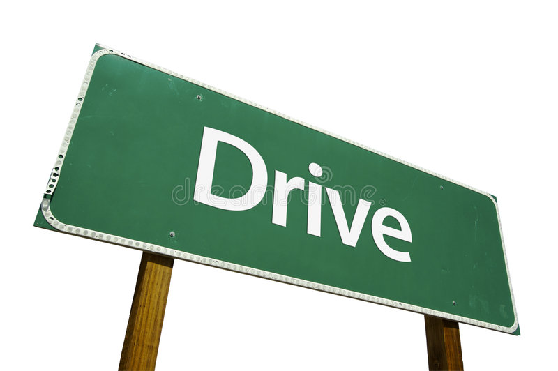 Drive road sign stock photo